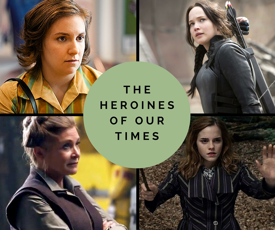 The Heroines of Our Times