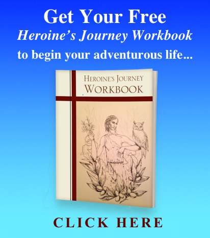 "Get your free ""Heroine's Journey Workbook"""