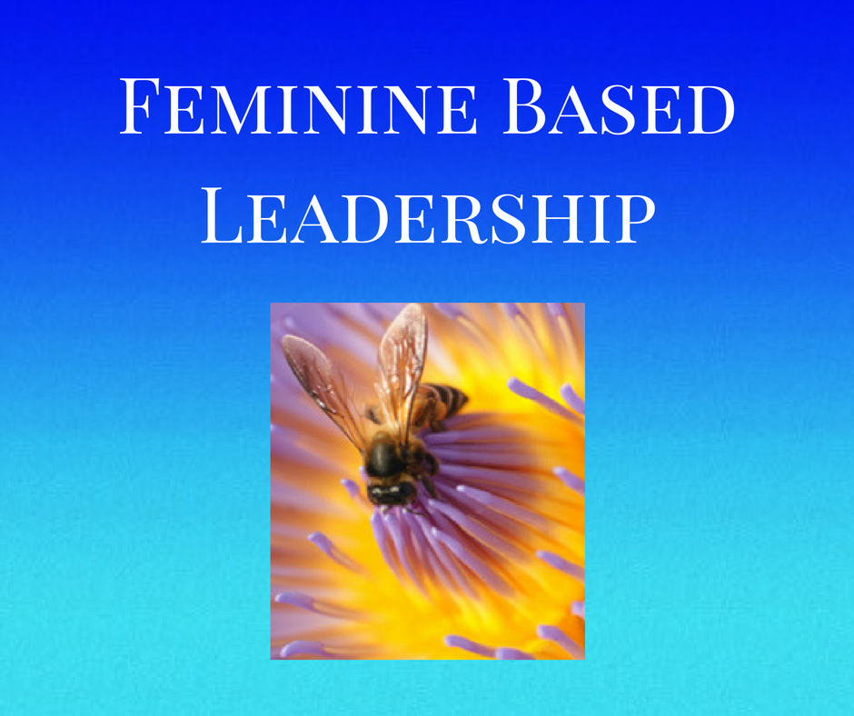 Feminine Based Leadership