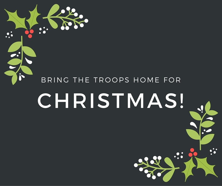 Bring the Troops Home for Christmas