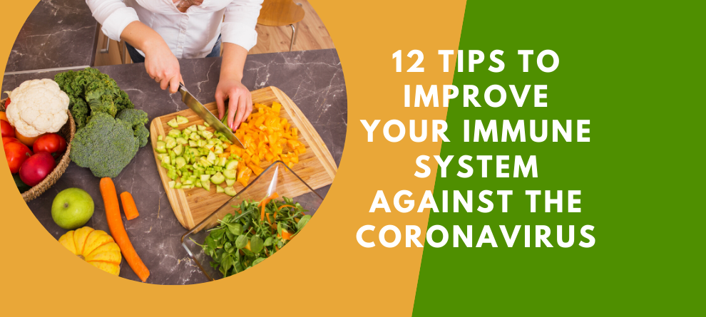 12 Tips to Boost your immune system against the coronavirus