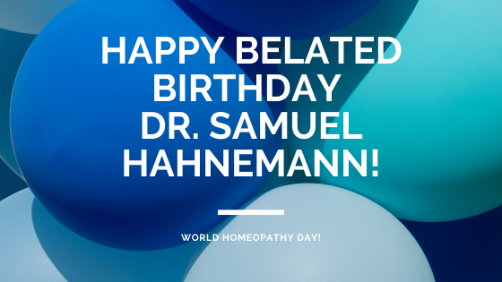 Dr. Samuel Hahnemann's Birthday