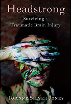 Headstrong: Surviving a Traumatic Brain Injury