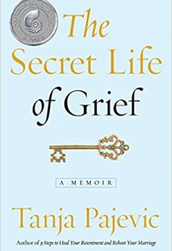 The Secret Life of Grief